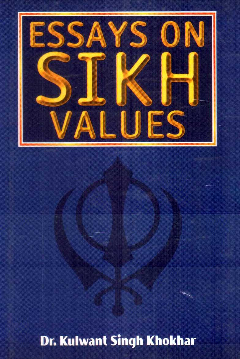 essays on sikh values chatar singh jiwan singh essays on sikh values 1