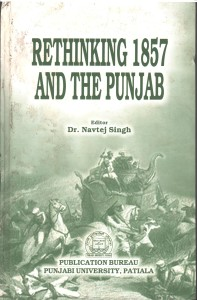 rethinking 1857 and the punjab