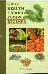 Good health through foods & regimen