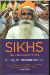 Sikhs The Untold Agony of 1984