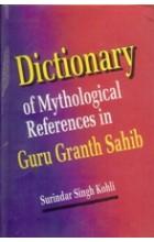 Dictionary of Mythological References in Guru Granth Sahib