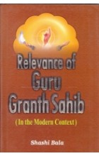 Relevance of Guru Granth Sahib – In The Modern Context