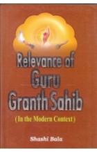 Relevance of Guru Granth Sahib – In The Modern Context