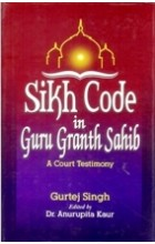 Sikh Code in Guru Granth Sahib