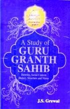 A Study of Guru Granth Sahib