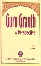 Guru Granth-A Perspective
