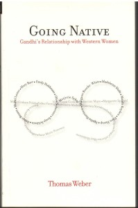 Going Native Gandhis Relationship with Western Women