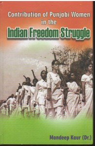 Contribution of Punjabi Women in the Indian Freedom Struggle