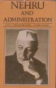 Nehru And Administration