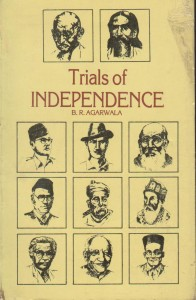 Trials of Independence (1858-1946)