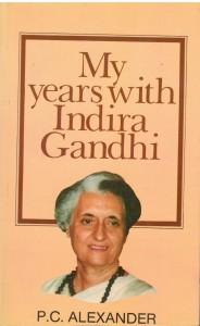 My Years with Indira Gandhi