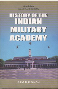 History of The Indian Military Academy